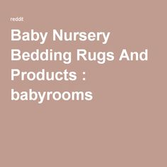 Baby Nursery Bedding Rugs And Products  babyrooms