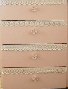 Lace on the drawers how lovely  : Luv My Stuff♥♥