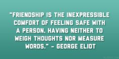 What is a friend? See heartwarming and inspiring quotes about friendship, relationship and life at DesignPress now! Quotable Quotes, Wisdom Quotes, Me Quotes, George Eliot Quotes, Victorian Literature, Great Quotes, Inspirational Quotes, Unforgettable Quotes, 22 November