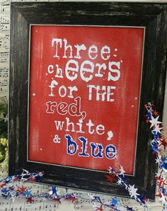 3 cheers for Red White Blue sign American by Hudsonsholidays, $3.99