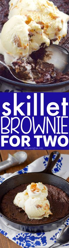 This Skillet Brownie for Two comes together fast in just one bowl and is perfect for a date night or even an after dinner dessert for a family of four!   Healthy game movie gluten free girls ideas date late carvings fight poker triva ladies guys friday burns hens saturday easy photography party boys market quotes cooking mornings ovens kids one port peanut butter cheese meat low carb suces friends veggies chocolate chips sweets vegans oats recipes weight loss buzzfeed baked chicken health clean Late Night Food, Date Night Recipes, Date Night Dinners, Chocolate Desserts, Chocolate Chips, Chocolate Cookies, Cast Iron Recipes, Iron Skillet Recipes, Skillet Meals