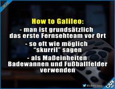 Galileo Anleitung #Galileo #Pro7 #Fernsehen #lustiges #Sprüche #Shiny #Humor