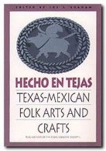 Hecho en Tejas: Texas-Mexican Folk Arts and Crafts is now available as a free e-book at the UNT Digital Library and The Portal to Texas History. Subject Of Art, Mexican Folk Art, To Focus, Folklore, Arts And Crafts, Texas, Diversity, Spanish, Pdf
