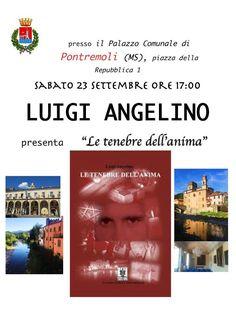 """#Lunigiana #Pontremoli. L'ultimo libro di Luigi Angelini, un viaggio avvolto dal mistero, intitolato """"Le tenebre dell'anima"""", presentato a Palazzo Comunale; appuntamento a sabato 23."""