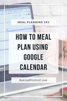 Meal Planning Calendar, Planning Menu, Planning Budget, Google Calendar, Calendar Calendar, Calendar Organization, Life Organization, Organizing Life, Organization Ideas
