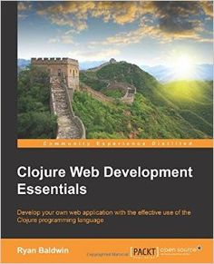 "Read ""Clojure Web Development Essentials"" by Ryan Baldwin available from Rakuten Kobo. This book is for anyone who's worked with Clojure and wants to use it to start developing applications for the Web. Programming Languages, Web Application, Web Development, Infographic, This Book, Essentials, Coding, Ebooks, Amazon"