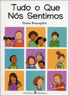 Tudo o Que Nós Sentimos, Emma Brownjohn, . Compre livros na Fnac.pt