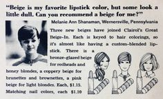 """Clairol """"The Great Beige-In!"""" Editorial Lipstick Ad, 1968"""