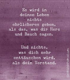 Emmas Leben                                                                                                                                                                                 Mehr Words Quotes, Me Quotes, Sayings, Inspirierender Text, German Quotes, Amazing Quotes, True Words, Word Porn, Proverbs