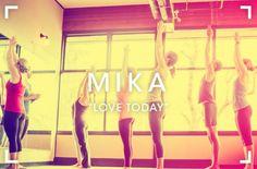 Love Today, de Mika