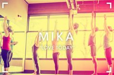 Love Today, de Mika