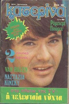 ROBERT URICH - GREEK -  Katerina Magazine - 1980 - No.19 Van Halen, Greek, Magazines, Movie Posters, Vintage, Journals, Film Poster, Vintage Comics, Greece