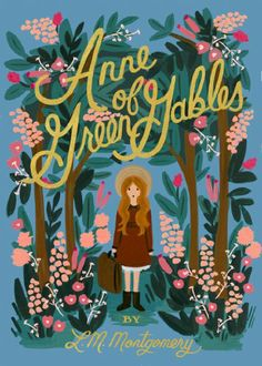 Anne of Green Gables by L. M. Montgomery | cover by Rifle Paper Co. | Puffin in Bloom