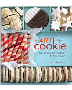 The Art of the Cookie: Baking up Inspiration by the Dozen book by Shelly Kaldunski Delicious Cookie Recipes, Yummy Cookies, Tea Cookies, Baking Cookies, Yummy Food, Macarons, Biscuits, Peppermint Sticks, Bernard Shaw