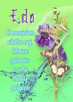 Edo K meninám všetko naj, hlavne zdravie a veľa lásky prajem