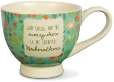 God could not be everywhere Mug by Amylee Weeks - Beloved Gift Shop