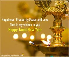 Happiness , prosperity, peace and love that is my wishes to you. Tamil New Year Cards New Year Wishes Cards, New Year Card, Tamil New Year Greetings, Tamil Year, Indian New Year, Best Flower Wallpaper, Happy New Year Wishes, Glass Bottle Crafts, Quotes About New Year