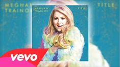 Meghan Trainor - 3AM (Audio)