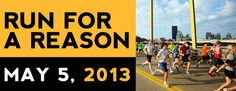 RUN FOR A REASON - MAY 5, 2013 - Mine is the Susan G. Komen Charity (for my Mom)