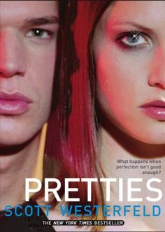Pretties, the second book in the Uglies series