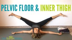 Pelvic Floor Release and Inner Thigh Stretch Pelvic Floor Exercises, Thigh Exercises, Floor Workouts, Butt Workouts, Yoga For Thighs, Inner Thigh Stretches, Excercise, Exercise Routines, Inner Thigh Muscle
