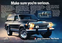 "An original 1981 advertisement for the Jeep Cherokee. A stunning photo print detailing performance. ""Make sure you're serious"" -An 1981 Jeep Cherokee promotiona"