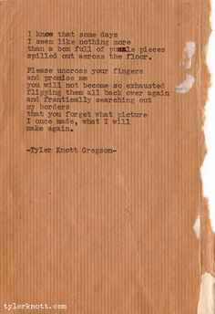 Tyler Knott Gregson – A box full of puzzle pieces spilled out across the floor..