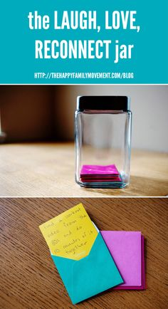Simple Ideas for Reconnecting {with the one you love} - the Laugh, Love, Reconnect Jar