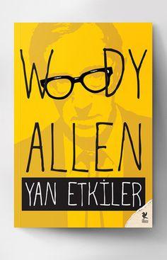 Woody Allen, Yan Etkiler. Çeviren: Sıla Okur.