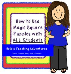 How to Use Magic Square Puzzles! {with FREEBIES - options for grades K-6!}