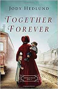Locks, Hooks and Books: Review: Together Forever (Orpahn Train #2) by Jody...