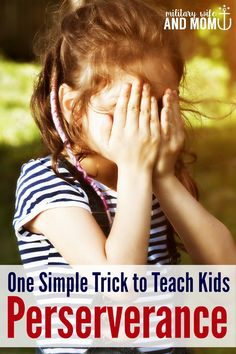Teaching perseverance to kids starts with this one simple tip! This is so eye-opening and helpful!