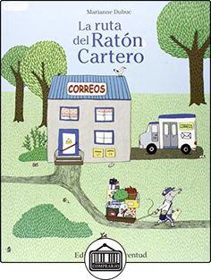 La ruta del ratón cartero (Mis Primeros Cuentos) de Marianne Dubuc ✿ Libros infantiles y juveniles - (De 0 a 3 años) ✿
