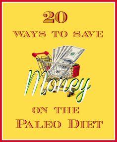 20 Ways to Save Money on the Paleo Diet