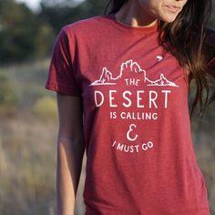 Desert is Calling | Tee