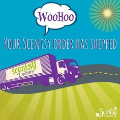 Your Scentsy order has shipped!   Kande Hein, Scentsy Director www.kande.scentsy.us / Find 'Scent with Love by Kande' on youtube, blogger, pinterest, instagram, facebook and google +!