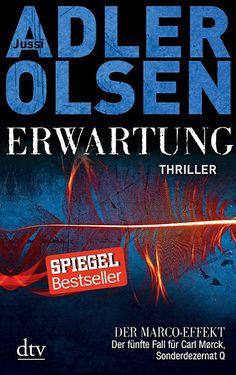 Jussi Adler-Olsen: Erwartung<br />DER MARCO-EFFEKT