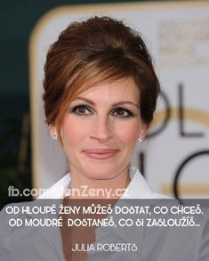 Julia Roberts, Motto, Thoughts, Motivation, Words, Quotes, Spirit, Strong, Luxury