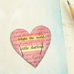 delight the world...This would make a great decal for a baby girl's room