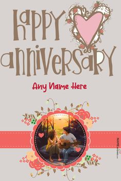 Happy Anniversary Lovely Photo Frame With Name Editor. Lovely Happy marriage anniversary photo frame and anniversary card wishes are freely available on our website. Write name on this anniversary wish and add photo.