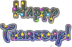 Days of The Week Comments Thursday Gif, Thursday Greetings, Good Morning Thursday, Thursday Quotes, Thankful Thursday, Happy Thursday, Happy Monday, Wednesday, Good Morning Image Quotes