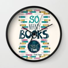 A clock stating a book lover's biggest problem. | 27 Products For People Who Are Completely Obsessed With Books