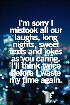 I'll think twice before I waste my time again