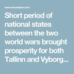 "Short period of national states between the two world wars brought prosperity for both Tallinn and Vyborg. Unfortunately, World War II destroyed the majority of its results. Alone with the bomb attack of the 9 March 1944, almost 5,000 houses ware destroyed in Tallinn and after the ""liberation"" the country by the Red Army, so many Russians were inhabited here that by the end of the rouble time, Estonians were the ethnic minority in their own capital. The faith of Vyborg can rather be compared…"