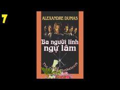 Ba Người Lính Ngự Lâm  Tiểu Thuyết Nổi Tiếng của Alexandre Dumas [Audio 7]