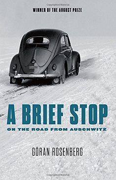 A Brief Stop On the Road From Auschwitz by Goran Rosenberg http://www.amazon.com/dp/1590516079/ref=cm_sw_r_pi_dp_Vl2Gwb1WCPBK2