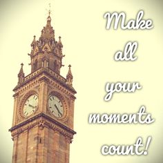 http://tinypost.co/posts/186619/    Tiny Post of the Day!    Make all your moments count!