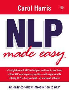 This is the Most Straightforward Introduction to NLP on the Market. Leading NLP practitioner Carol Harris Explains exactly what NLP is in No-Nonsense Style/ Great Introduction/ Scribd