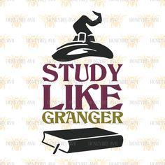 Study Like Granger svg School decor svg Classroom decor svg Teacher gift svg…