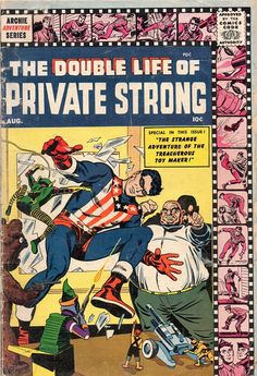 Double Life of Private Strong - Jack Kirby art & cover, Al Williamson art Best Comic Books, Comic Books Art, Archie Comics, A Comics, Jack Kirby Art, Strange Adventure, Comic Book Collection, Double Life, Thing 1